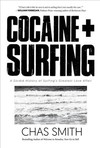 Cocaine + Surfing - Chas Smith (Paperback)
