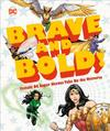 DC Brave and Bold! - Dk (Hardcover)