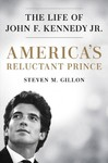 Americas Reluctant Prince - Steven M Gillon (Hardcover)