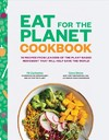 Eat For The Planet Cookbook - Gene Stone (Hardcover)