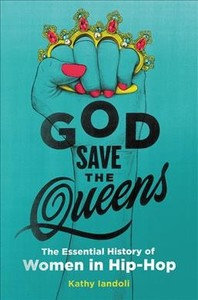 God Save the Queens - Kathy Iandoli (Hardcover) - Cover