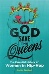 God Save the Queens - Kathy Iandoli (Hardcover)