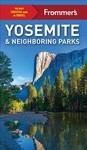 Frommer's Yosemite And Neighboring Parks - Rosemary McClure (Paperback)