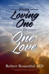 From Loving One to One Love - Robert Rosenthal (Hardcover)