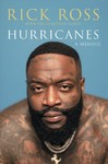 Hurricanes - Rick Ross (Hardcover)