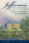Jefferson's White House - James B. Conroy (Hardcover)