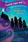 Finding Tinker Bell: To The Forgotten Castle - Kiki Thorpe (Library Binding)