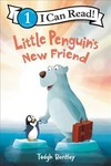 Little Penguin's New Friend - Tadgh Bentley (Hardcover)