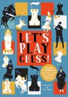 Let's Play Chess! - Josy Bloggs (Hardcover)