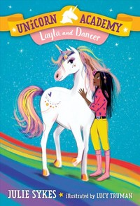 Unicorn Academy: Layla And Dancer - Julie Sykes (Library Binding) - Cover