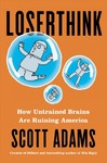 Loserthink - Scott Adams (Hardcover)