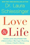 Love and Life - Laura Schlessinger (Hardcover)