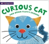 Curious Cat & Other Fluffy Friends (Hardcover)