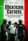 Mexican Cartels - David Marley (Hardcover)