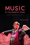 Music In The Present Tense - Emanuele Senici (Hardcover)