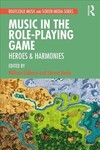 Music In The Role-Playing Game - William Gibbons (Paperback)