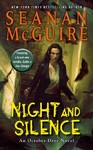 Night and Silence - Seanan McGuire (Paperback)