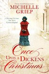 Once Upon A Dickens Christmas - Michelle Griep (Paperback)