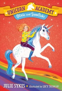 Olivia And Snowflake - Julie Sykes (Library Binding) - Cover