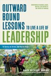 Outward Bound Lessons to Live a Life of Leadership - Mark Michaux Brown (Paperback)