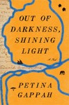 Out of Darkness, Shining Light - Petina Gappah (Hardcover)