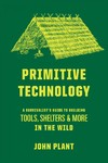 Primitive Technology - John Plant (Hardcover)