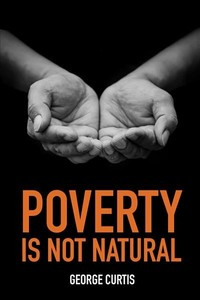 Poverty Is Not Natural - George Cutis (Paperback) - Cover