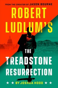 Robert Ludlum's The Treadstone Resurrection - Joshua Hood (Hardcover)