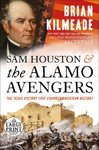 Sam Houston And The Alamo Avengers - Brian Kilmeade (Paperback)