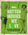 Rotten Movies We Love - Rotten Tomatoes (Paperback)