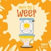 Why Do I Wee? - Emilie Dufresne (Hardcover)