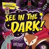See In the Dark! - Emilie Dufresne (Hardcover)