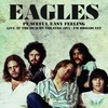 Eagles - Peaceful Easy Feeling: Live At the Beacon Theatre 1974 (Vinyl)