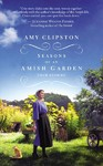 Seasons of an Amish Garden - Amy Clipston (Paperback)