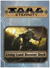 Torg Eternity - The Living Land: Booster Deck (Role Playing Game)