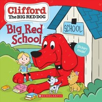 Clifford Goes Back to School - Scholastic Inc. (Paperback) - Cover