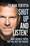 Shut Up and Listen! - Tilman Fertitta (Hardcover)
