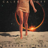 Caleb Elliott - Forever To Fade (CD)