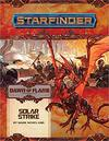 Starfinder Adventure Path - Dawn of Flame: Solar Strike (Role Playing Game)
