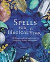 Spells For A Magical Year - Sarah Bartlett (Hardcover)