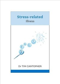 Stress Related Illness - Tim Cantopher (Paperback) - Cover