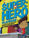 Superhero Playbook - Randall Lotowycz (Hardcover)