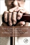 The Clinician's Guide to Geriatric Forensic Evaluations - Karen Reimers (Paperback)