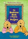 The Berenstain Bears My Bedtime Book of Poems and Prayers - Stan Berenstain (Hardcover)