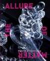 The Allure of Matter - Wu Hung (Hardcover)