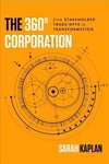 The 360° Corporation - Sarah Kaplan (Hardcover)