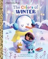 The Colors Of Winter - Danna Smith (Hardcover)