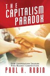 The Capitalism Paradox - Paul H. Rubin (Paperback)