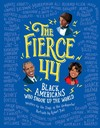 The Fierce 44 - Robert Ball (Hardcover)