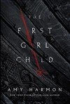The First Girl Child - Amy Harmon (Paperback)